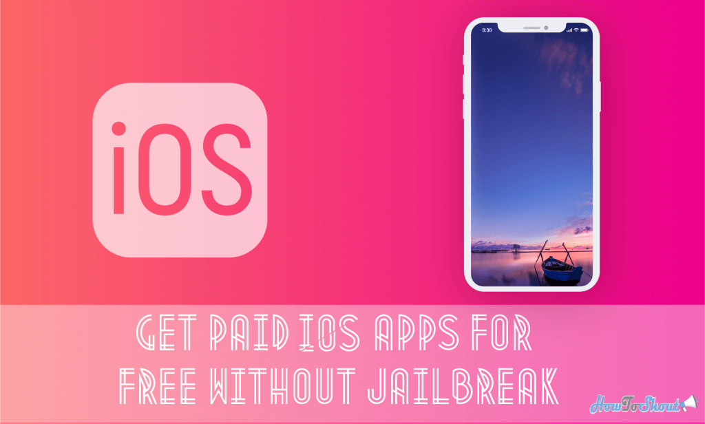 Download Paid Apps For Free iOS 11 & 12 Without Jailbreak