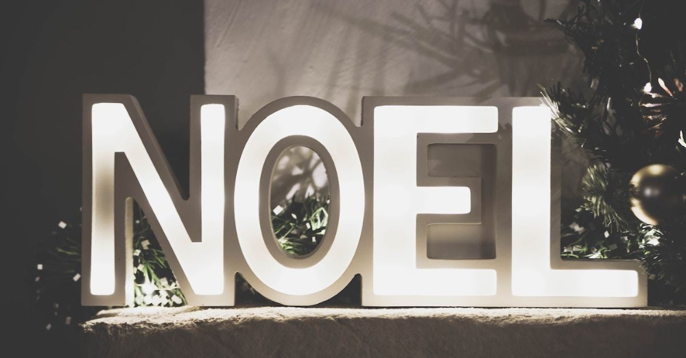 "What Does ""Noel"" Mean & Why Do We Say It? 