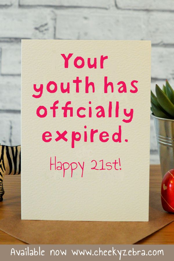 This Funny 21st Birthday Card Is The Perfect Gift For Your Sister Best Friend