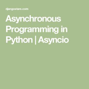 Asynchronous Programming in Python | Asyncio | Computer