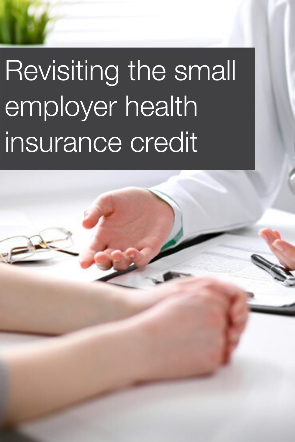 Case study: small employer health insurance credit in 2020 ...