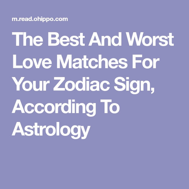 Best matches according to zodiac signs