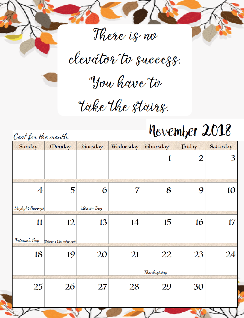image relating to November Printable Calendar identify Totally free Printable 2018 Regular monthly Motivational Calendars effort and hard work