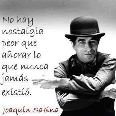 13 Ideas De Sabina Sabinas Joaquín Sabina Frases De Sabina