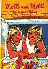 Theuermeister, Käthe: Molli und Melli im neuen Haus - Von lustigen Zwillingssch