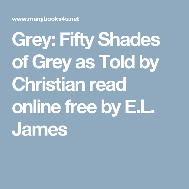 read grey as told by christian online free
