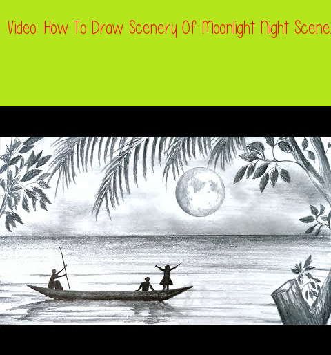 How To Draw Scenery Of Moonlight Night Scene With Pencil Sketch Step By Step Easy Drawing Video Youtube Drawing Scenery Drawings Landscape Drawings