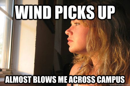 Funny Short People Meme : Wind picks up and almost blows you across campus short people