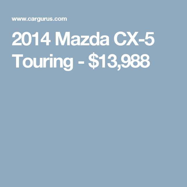 2014 Mazda CX-5 Touring - $13,988