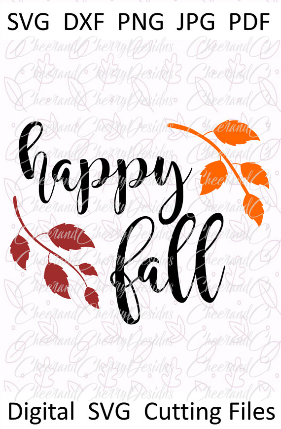 Happy Fall Svg Thanksgiving Svg Autumn Svg Fall Dxf Fall