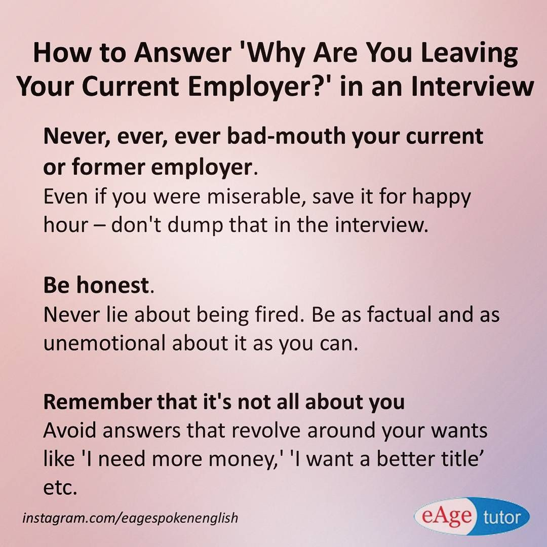 words you must not say in a job interview interview how to answer why are you leaving your current employer in an interview