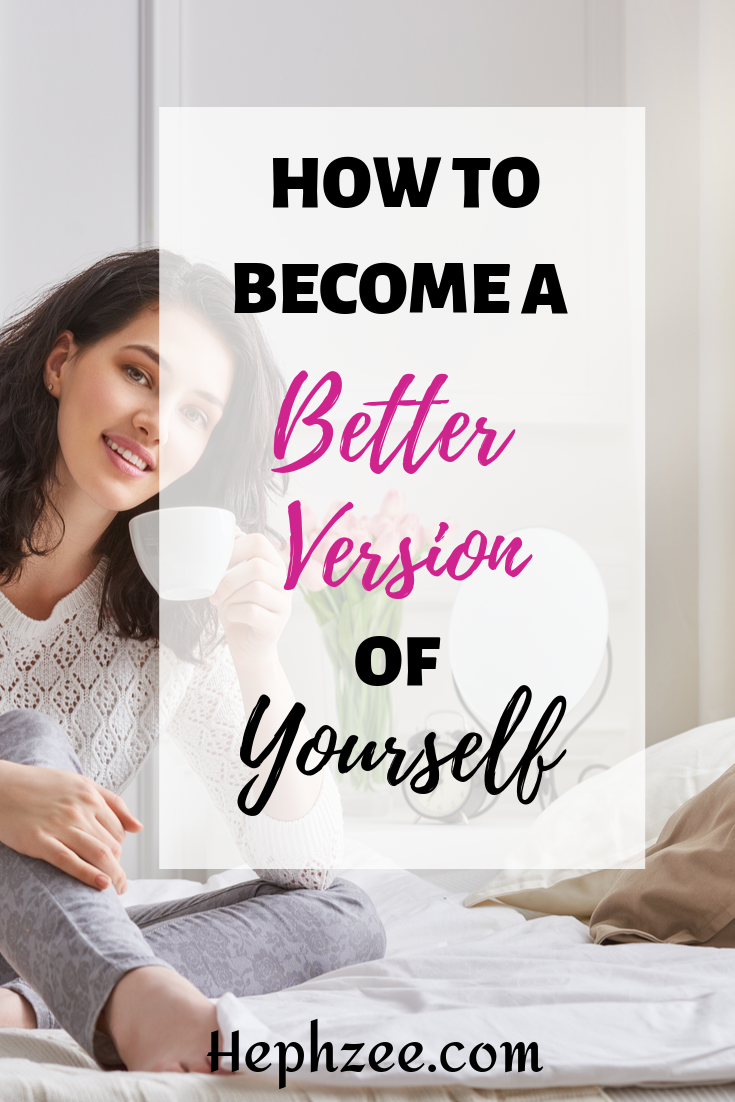 You can only give your very best at work when you have worked on yourself personally. Here is how to become a better version of yourself and create lasting relationships...