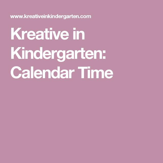 Kreative in Kindergarten: Calendar Time