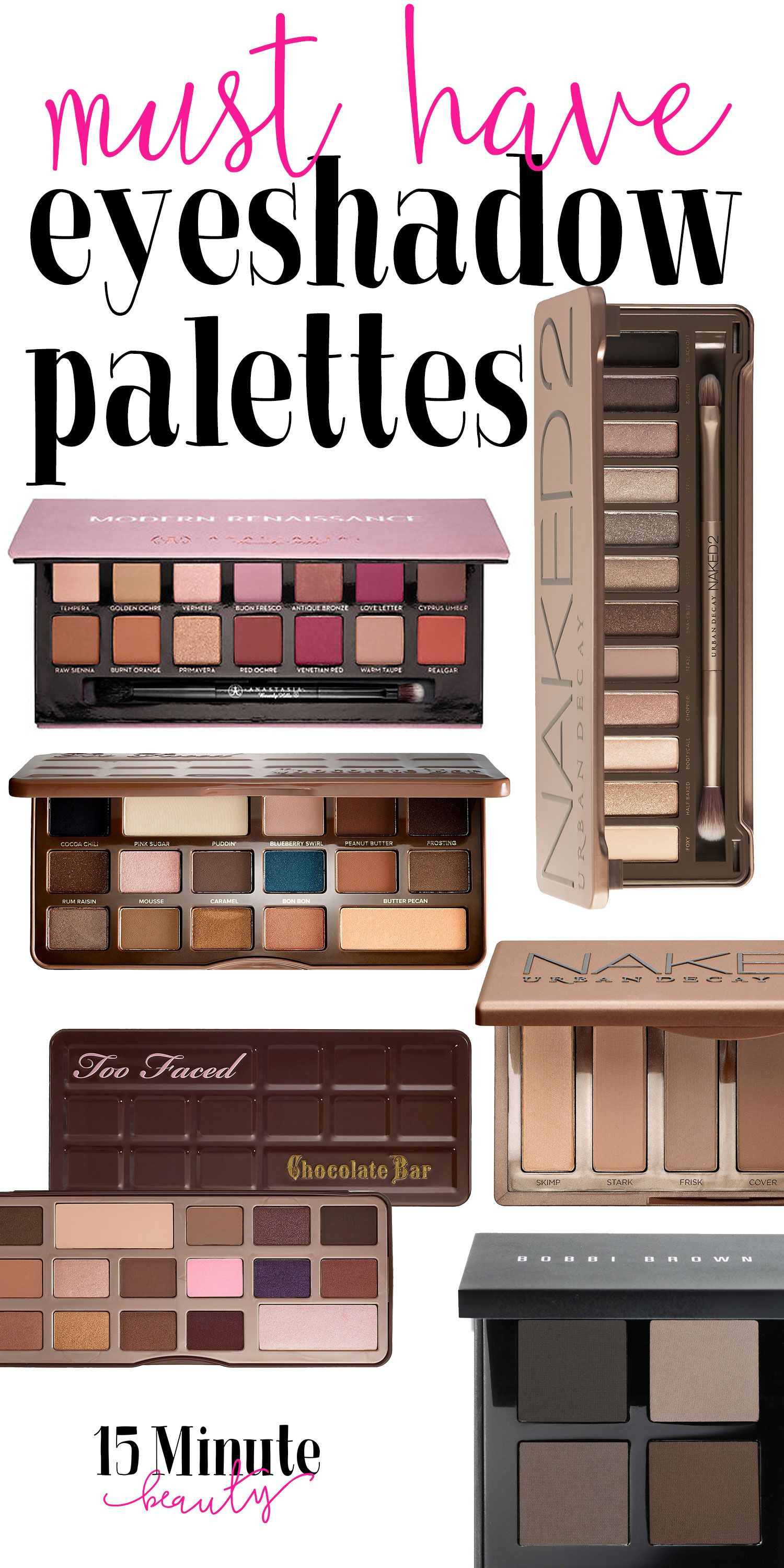 Must Have Eyeshadow Palettes Must have eyeshadow