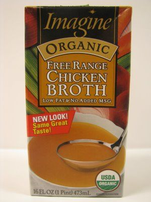 Sugar Free Chicken Broth.(low fat, low sodium,no added MSG): Imagine Organic Free Range Chicken Broth....available at Publix and Kroger