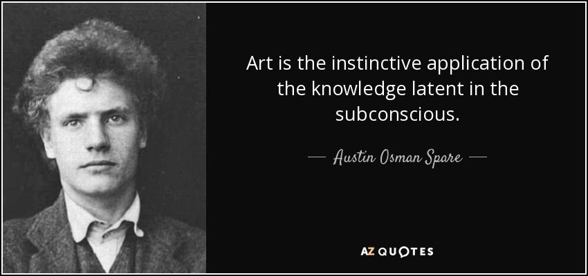 Top 19 Quotes By Austin Osman Spare A Z Quotes Austin Osman Spare Osman Rare Quote
