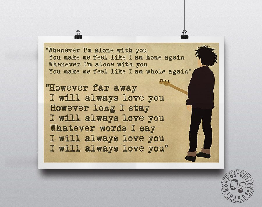 Lyric lyrics to i will always love you by the cure : The Cure Lyrics