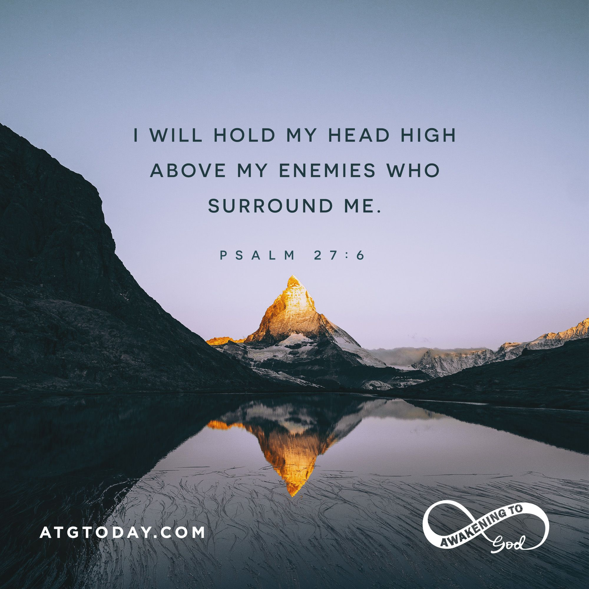 I Will Hold My Head High Above My Enemies Who Surround Me Psalm