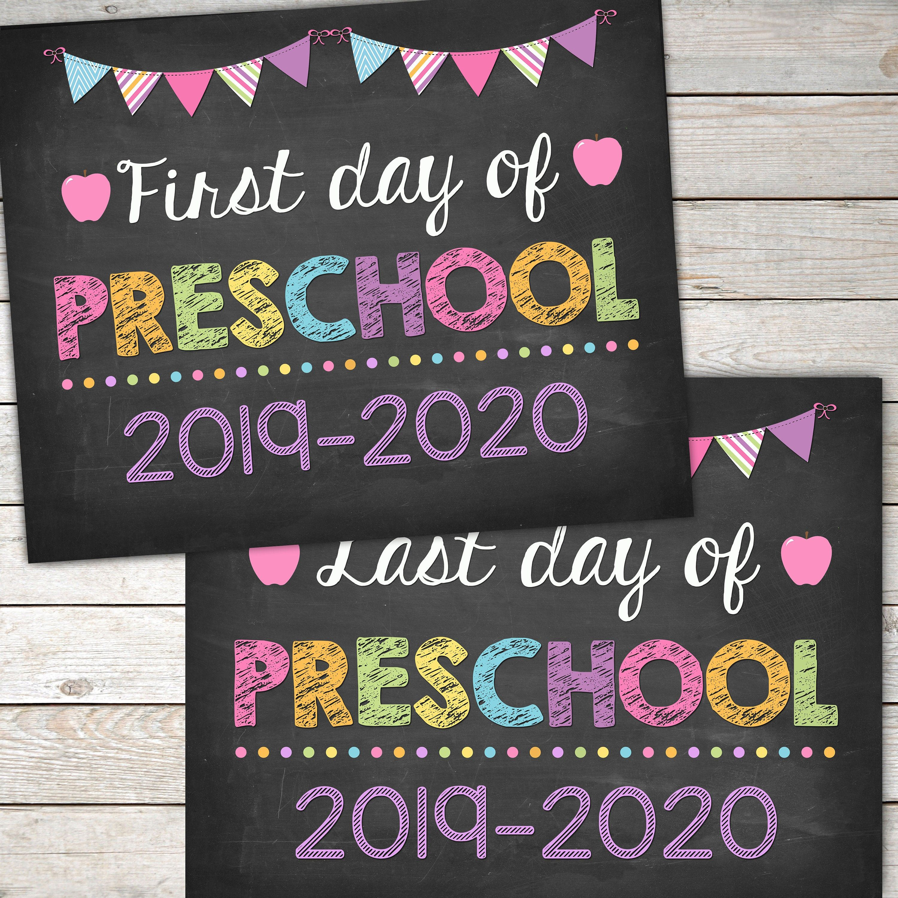 First Day And Last Day Of Preschool Sign Pirntable