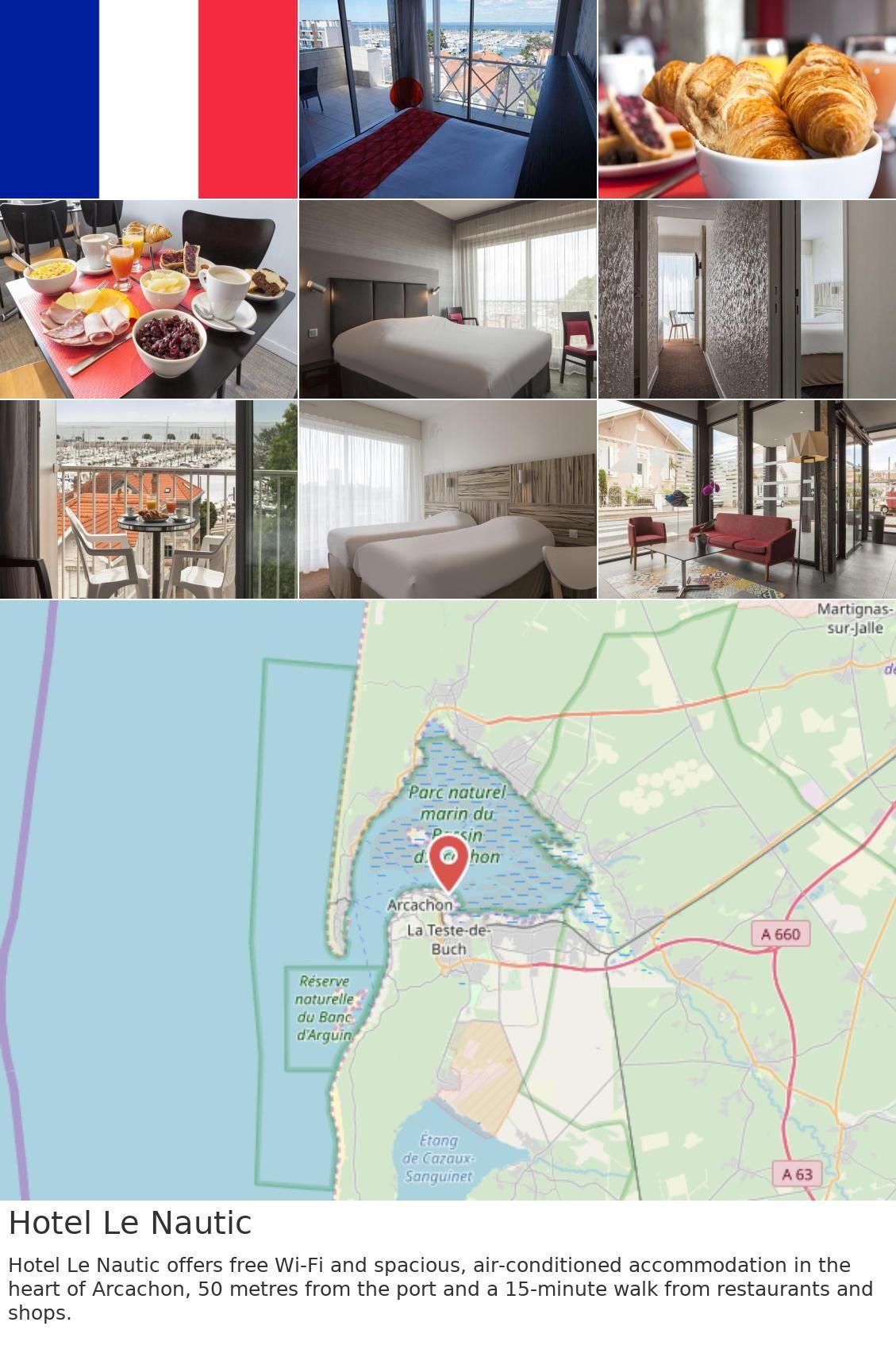 Hotel Le Nautic In 2019 France France Wifi Restaurant