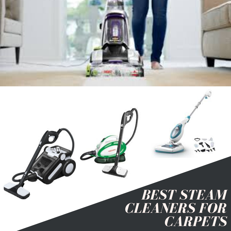 Top 10 Best Steam Cleaners For Carpets In 2020 Best Steam Cleaner Steam Cleaners Home Appliances