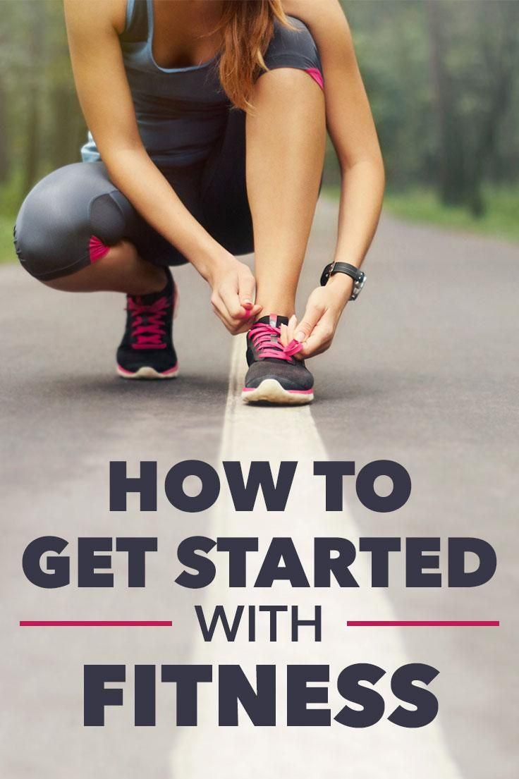 How To Get Started With Fitness Fitness Tips And