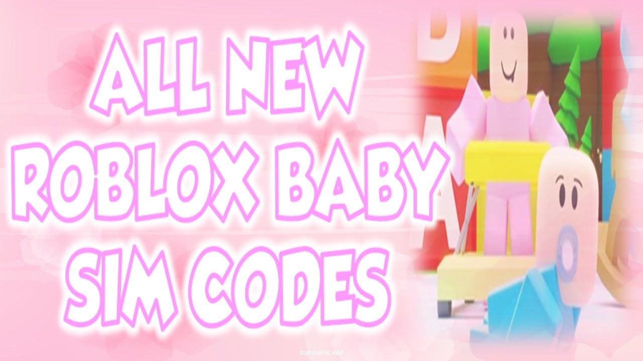 All 26 New Roblox Baby Simulator Codes June 2020 In 2020 Roblox Roblox 2006 Coding