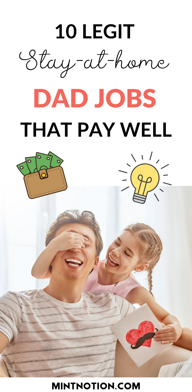 money making ideas for stay at home dads