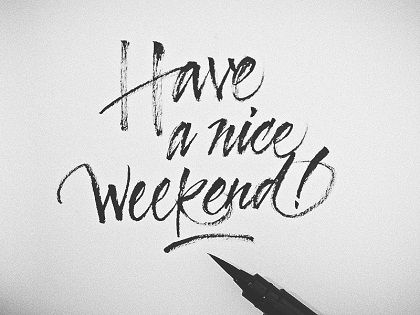 Image result for have a nice weekend""