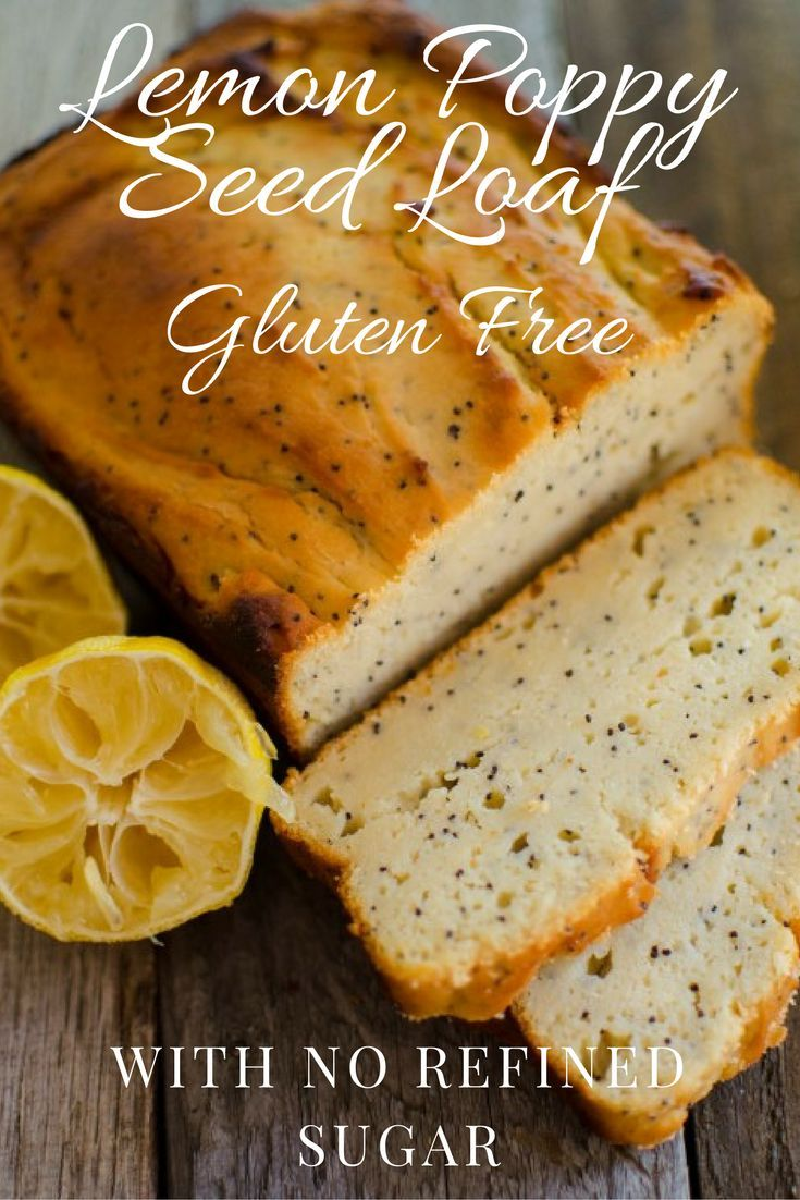 Gluten free lemon poppy seed loaf this quick recipe has
