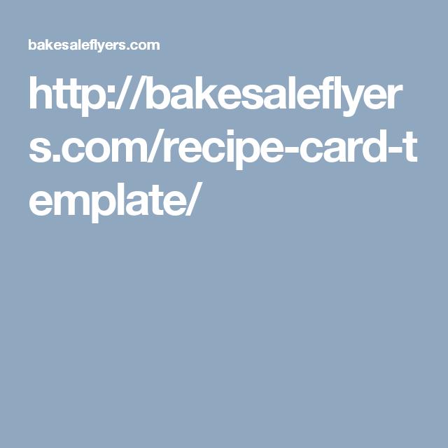 http://bakesaleflyers.com/recipe-card-template/