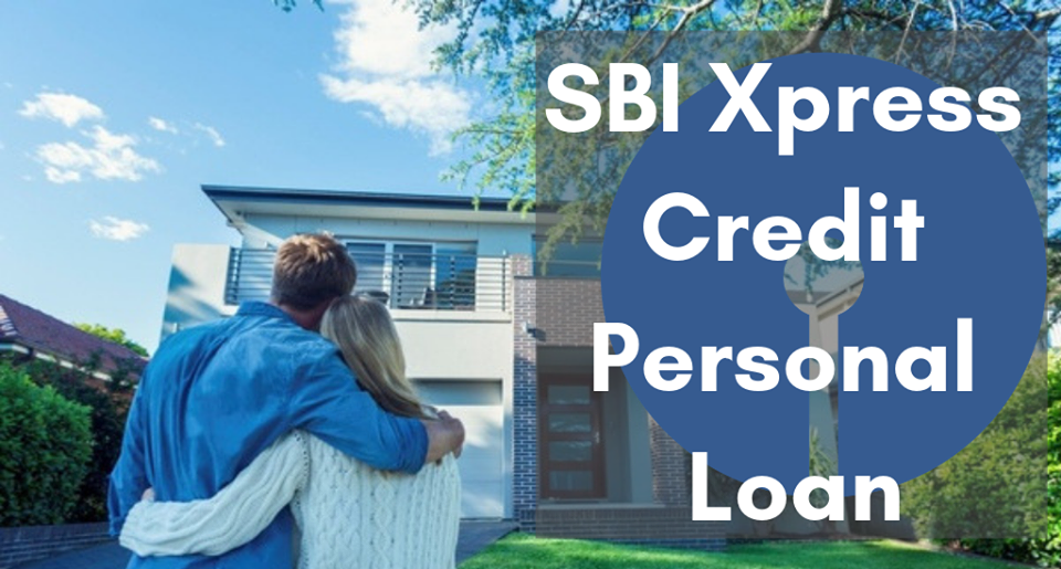 Sbi Xpress Credit Personal Loan Personal Loans Credit Card Debt Settlement Loan