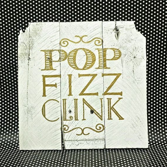 POP FIZZ CLINK Pallet Art by JonesyPallets on Etsy