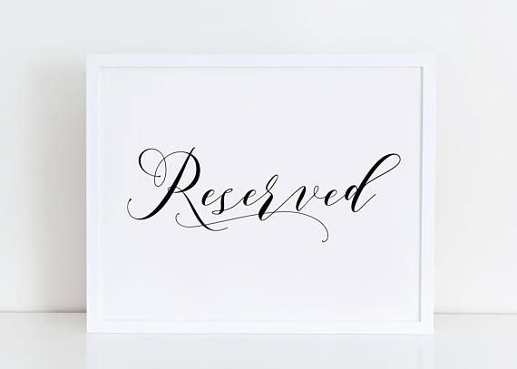 wedding reserved sign reserved sign printable reserved sign