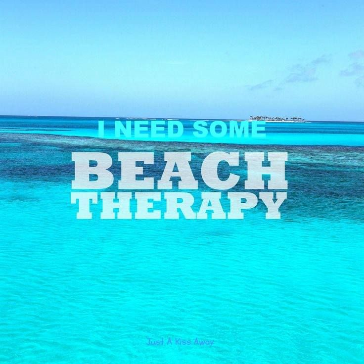 I need some beach therapy.   Family vacation quotes ...