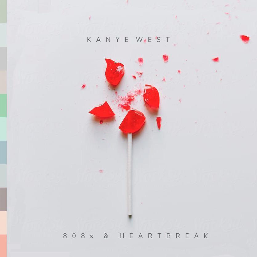 Kanye West 808s Amp Heartbreak 808s Heartbreak Kanye West Heartbreak