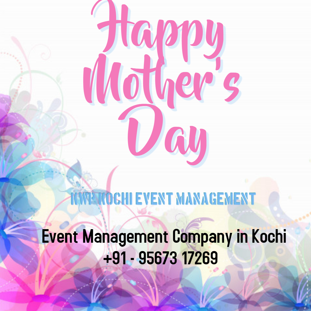 Mother Day Wishes Event Management Corporate Event Planner Event Management Company