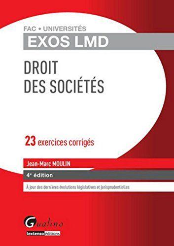 Exos LMD - Droit des sociétés, 4ème Ed francais ...