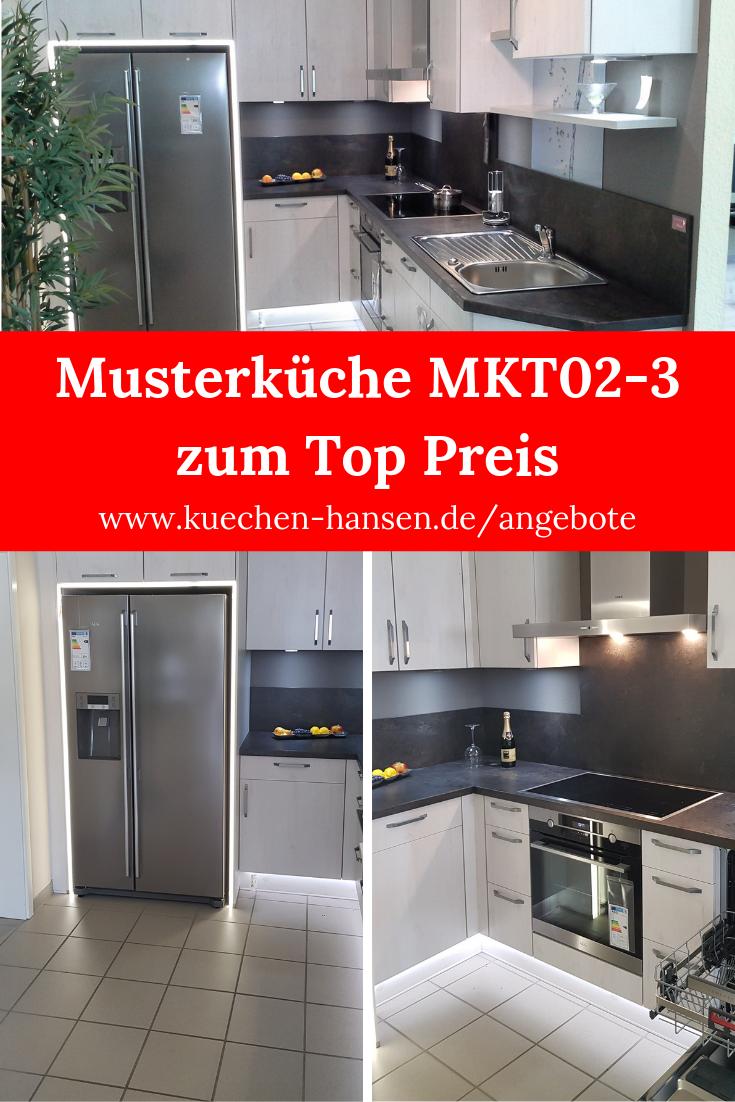 Musterkuche Mkt02 3 Nur 5 950 Weitere Ausstellungskuchen Zum Abverkauf Zu Top Preisen Kuchen Angebote Musterkuchen Kuche