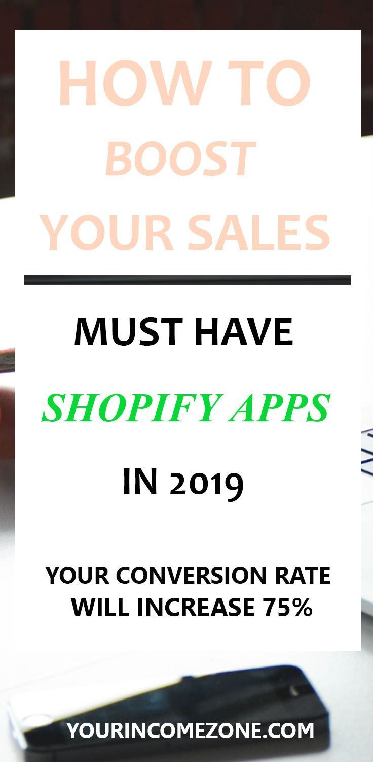 Must have Shopify apps to boost your sales in 2019