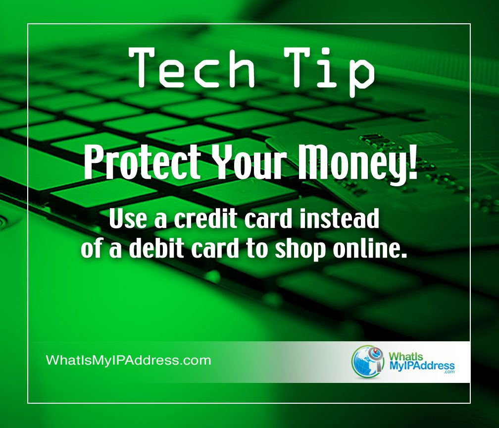 Protect Your Money! Use a credit card instead of a debit