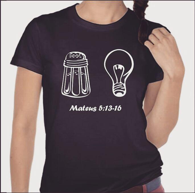 fa75b7b66e31d Sal   Luz Camiseta cristã Sal da terra Luz do Mundo Modelos  Masculino e  Feminino