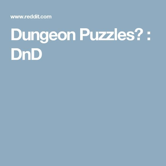 Dungeon Puzzles? : DnD | GM in 2019 | Dungeons, dragons 5e, Dungeons