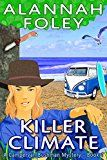 Free Kindle Book -   Killer Climate (The Campervan Bushman Mystery Series Book 1)