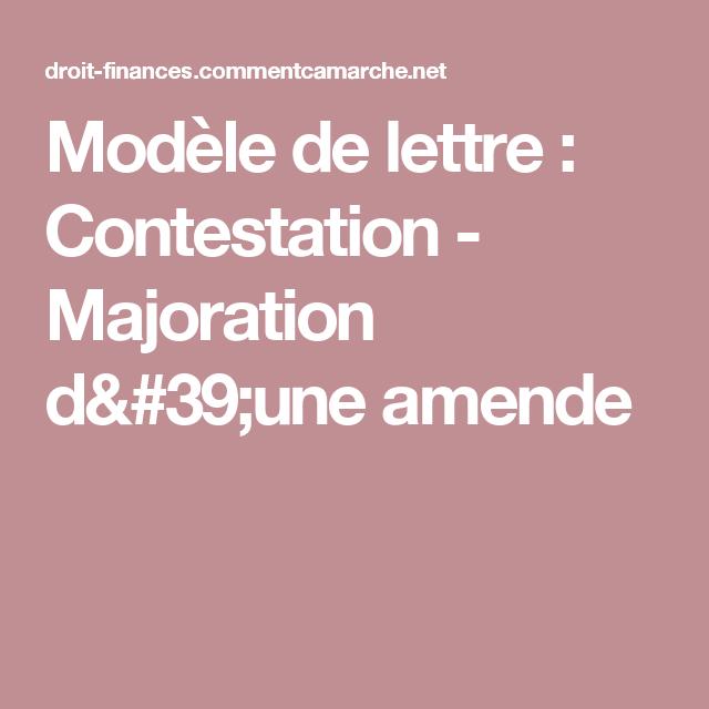 Modele De Lettre Contestation Majoration D Une Amende Prive
