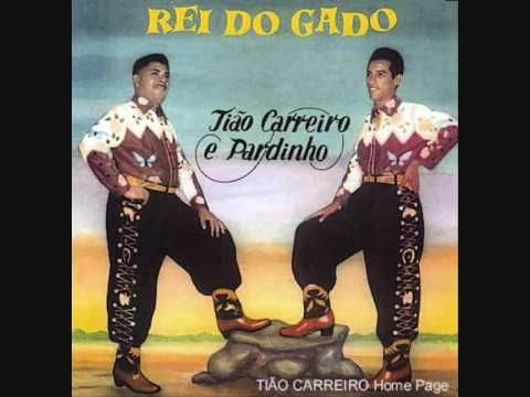 REI DO GADO - Tião Carreiro e Pardinho (+playlist)