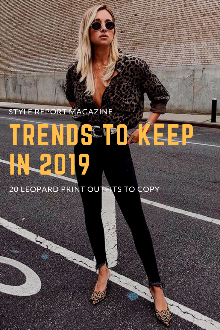 b52212611d48be Trends to Keep in 2019 Leopard Blouse Black Skinny Jeans Mixed Leopard  Prints Street Style Influencer Style