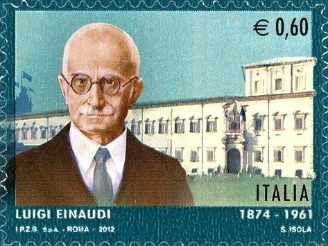 2012 - Luigi Einaudi - Ritratto di Luigi Einaudi e palazzo del Quirinale