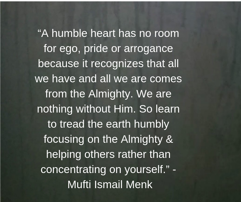 Mufti Ismail Menk Quotes On Humble Heart Pride Quotes Arrogance Quotes Ego Quotes
