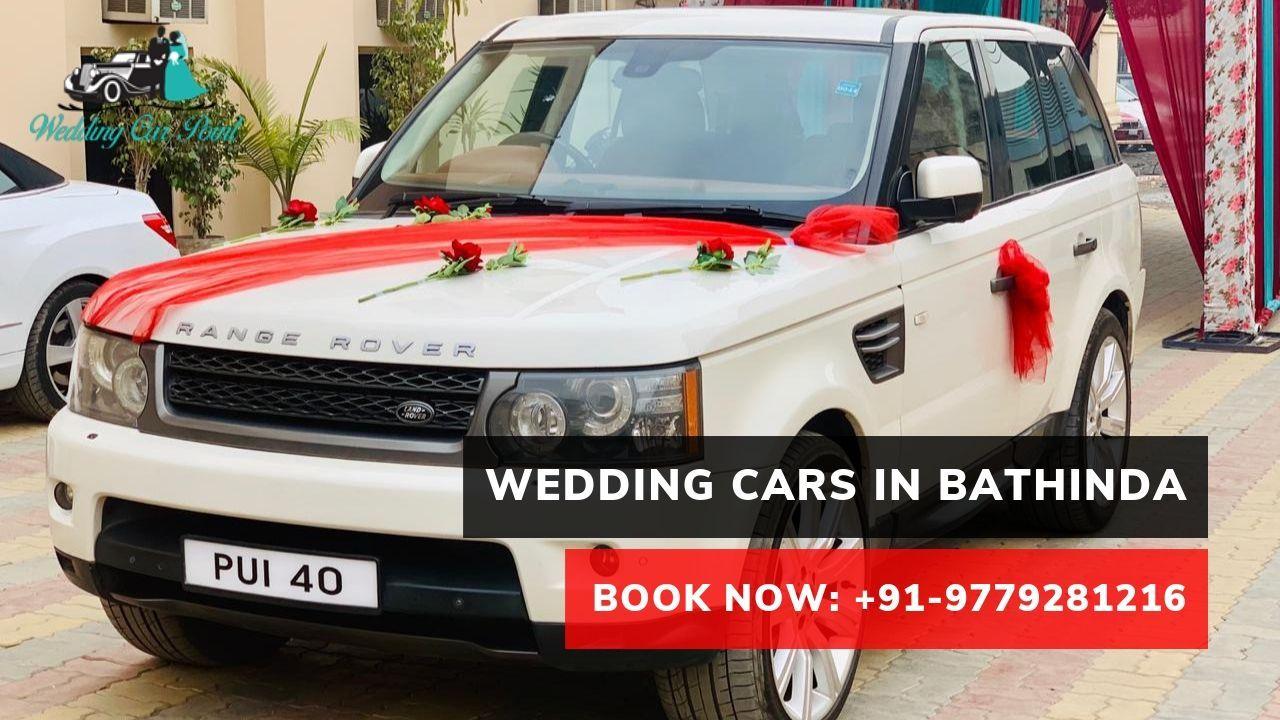 Wedding Cars In Bathinda Wedding Car Luxury Car Rental Car Rental